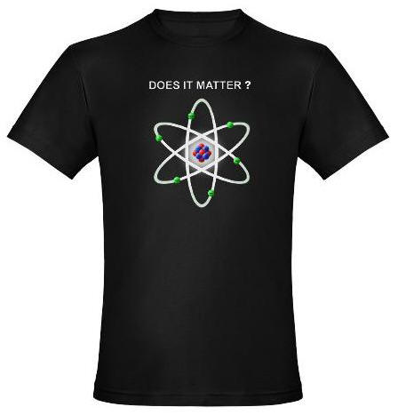 Does it Matter? Atom T-Shirt